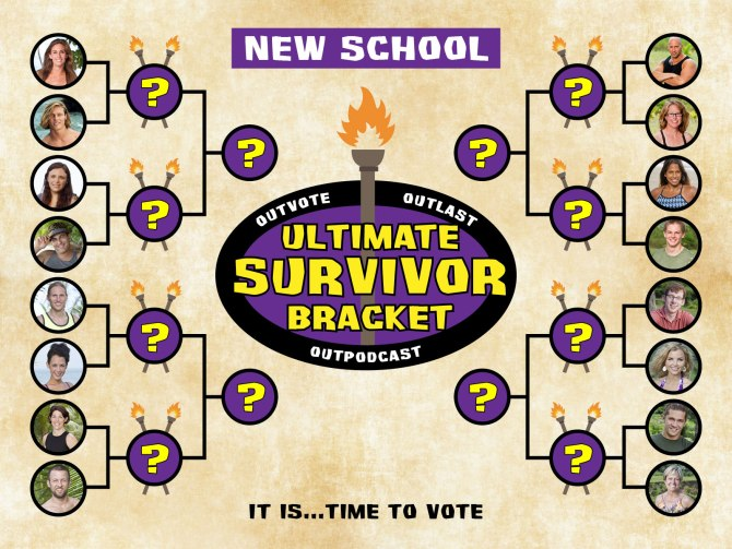 Ultimate Survivor bracket: New School