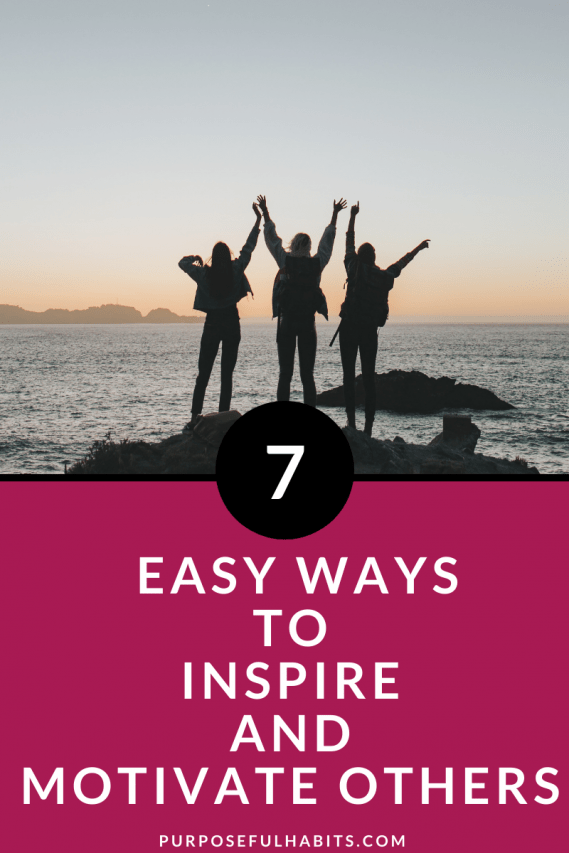 Inspire and motivate others with these simple tips. Find satisfaction in inspiring a person to reach their full potential, while driving your own success. Do not be afraid to share your story. You never know whom you might be helping. #inspire #motivate #change #love #acceptance #attitude #gratitude #selfcare #selflove #newbeginnings