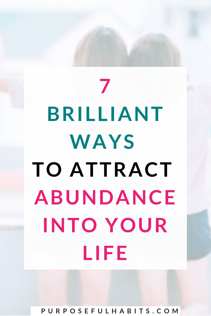 Want to attract abundance in your life? It is actually pretty simple if you are willing to break some old patterns and form new habits. Abundance is something you have to want in order to create it. Click through and follow these 7 simple steps.  #abundance #personalgrowth #selfcare #selflove #motivation #lawofattraction #change #mindset #mindfulness #consciousness #meditation