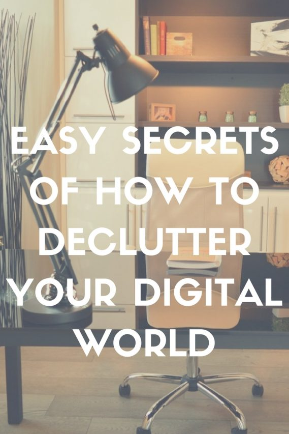 easy secrets of how to declutter your digital world abbl feature pin 2017