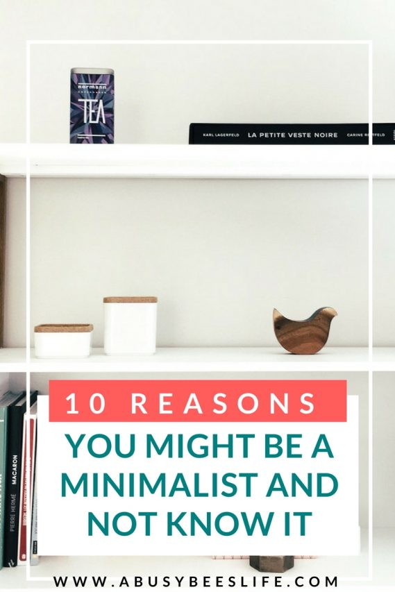 10 Reasons You Might Be A Minimalist And Not Know it Pin ABBL