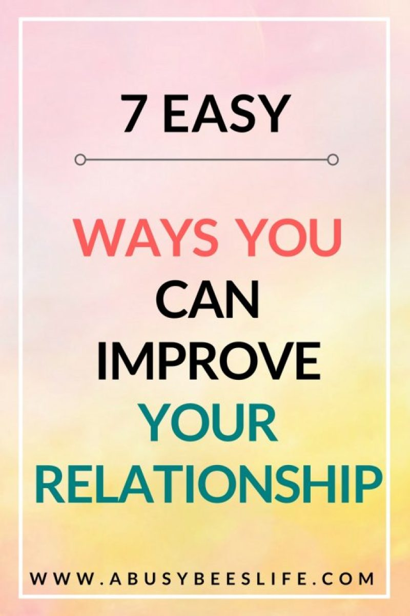 the best Ways you can improve your relationship