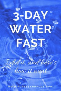 Three day water fast. I did it, and here's how it went.