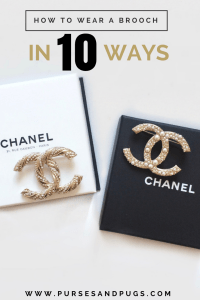 How to style a brooch in 10 ways. Chanel brooches and Chanel boxes.
