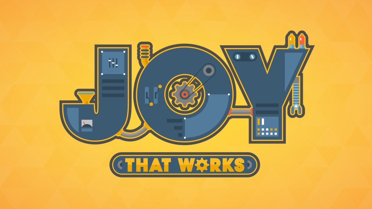 Joy That Works