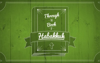 Through The Book of Habakkuk
