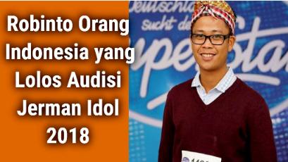 Robinto Orang Indonesia yang Lolos Audisi Jerman Idol 2018