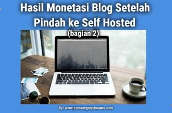 Hasil Monetasi Blog Setelah Pindah ke Self Hosted (bagian 2)