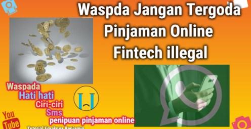 Utang 1 Juta Jadi 30 Juta dalam Sebulan Waspada Jangan Tergoda pinjaman online Fintech Illegal