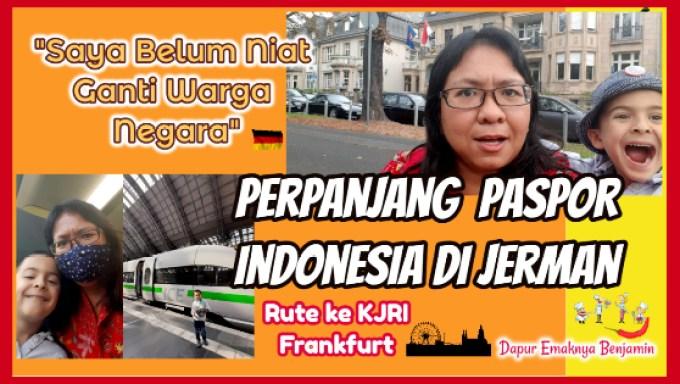 Belum Niat Pindah Warga Negara Perpanjang PASPOR Indonesia di Jerman Kedua Kalinya