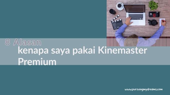 Setahun Pakai Kinemaster Premium Aplikasi Edit Video Youtuber