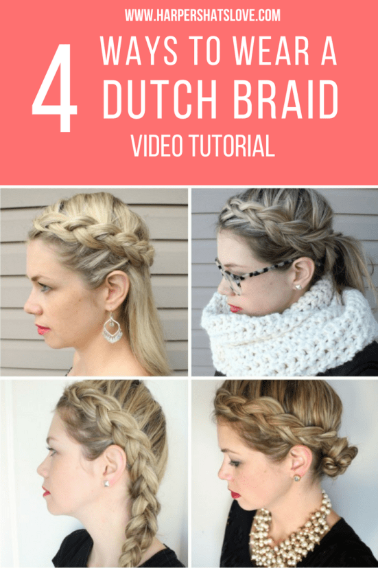 DIY a Dutch Braid in 4 easy hair styles