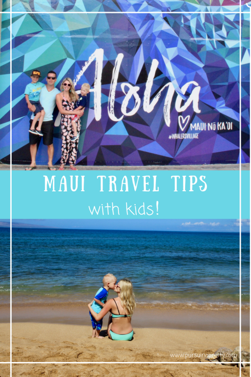 Maui Travel Tips with Kids- what to do and where to stay. How to save money!