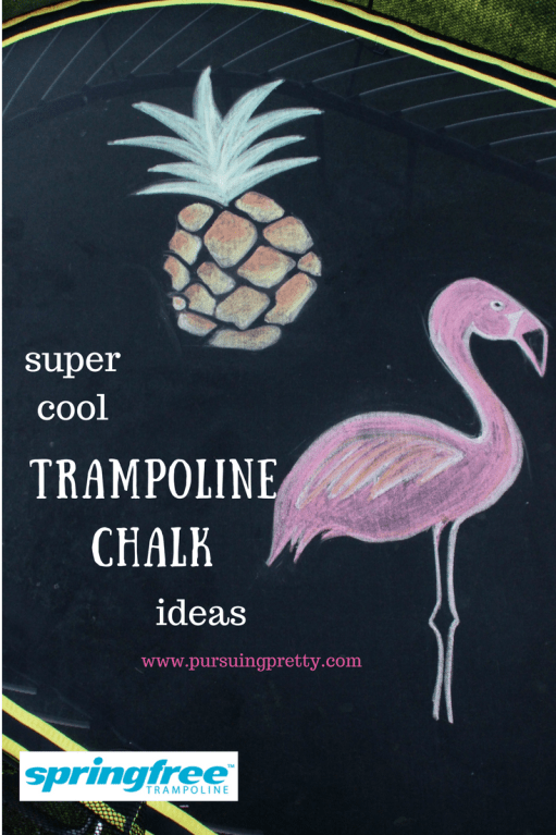 Super Cool Trampoline Chalk Ideas - Springfree Trampoline - Pineapple and Flamingo Art