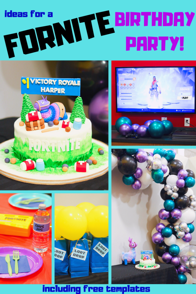 FORNITE PARTY IDEAS! How to throw a Fortnite birthday party, cake ideas, loot bags, and free printables and invitation template!!