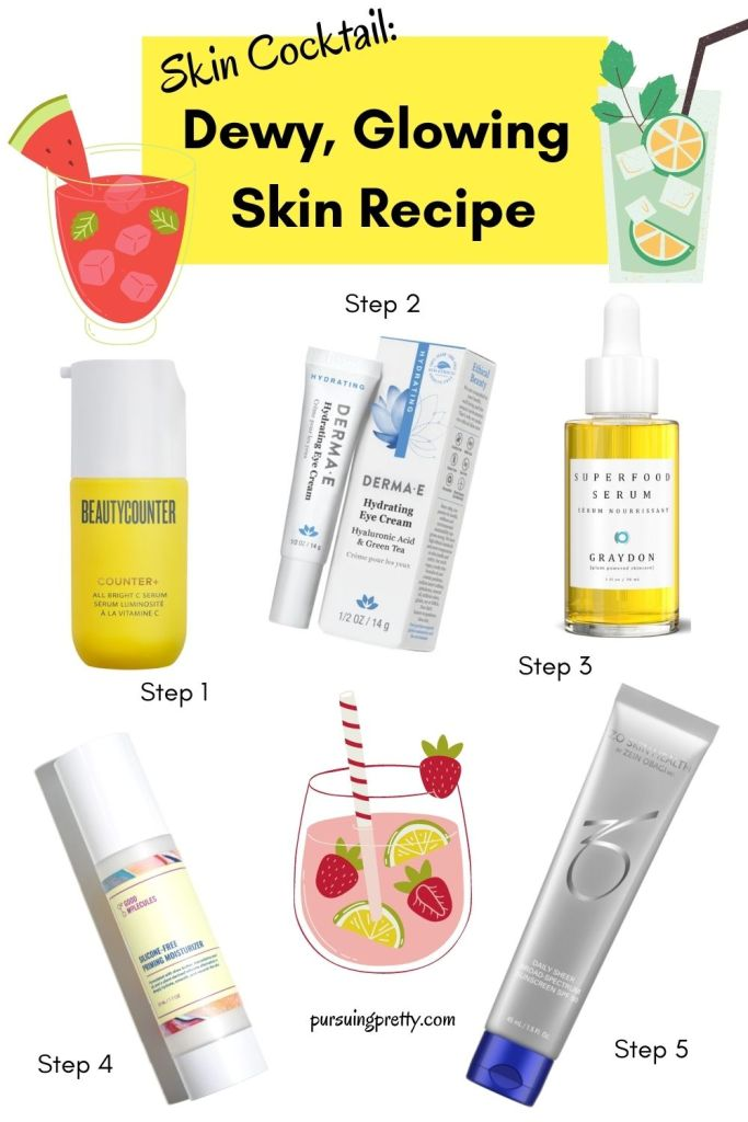 Skin cocktail: 5 steps to Dewy, Glowing Skin that lasts all day long. #skincaretips #skincare #skincareroutine