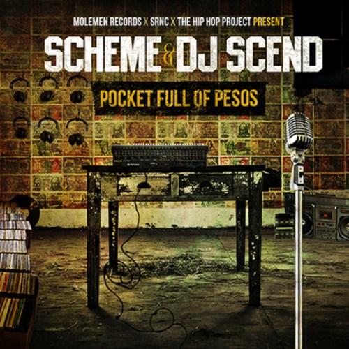 Scheme DJ Scend - Pocket Full Of Pesos