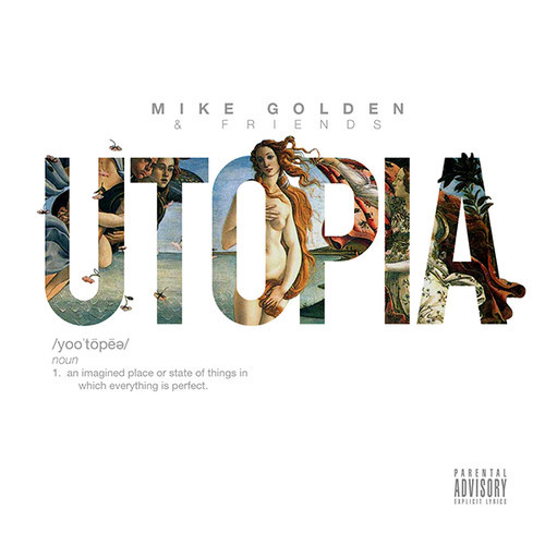 Mike Golden & Friends Utopia