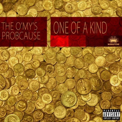 The O'My's ProbCause - One Of A Kind