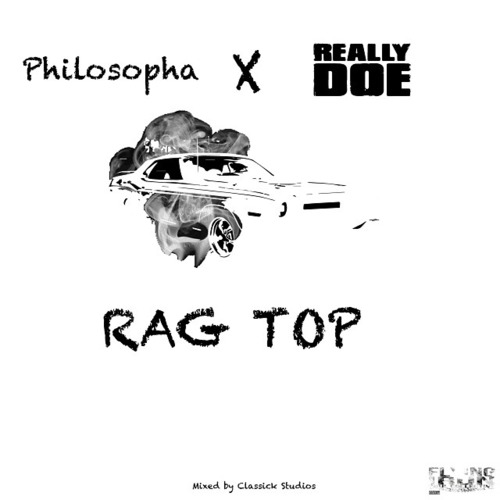 Philosopha Really Doe Rag Top