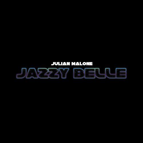 Julian Malone Jazzy Belle