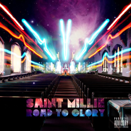 Saint Millie - Road To Glory