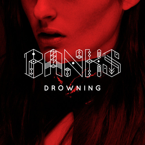 Banks - Drowning