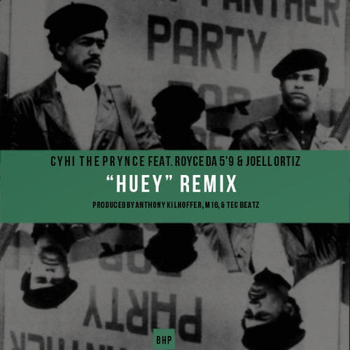 Cyhi The Prynce Huey Remix