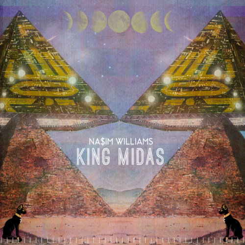 Na$im Williams King Midas