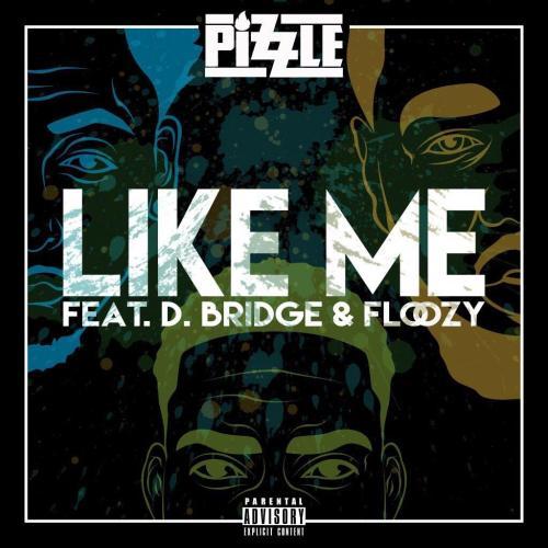 Pizzle Like Me