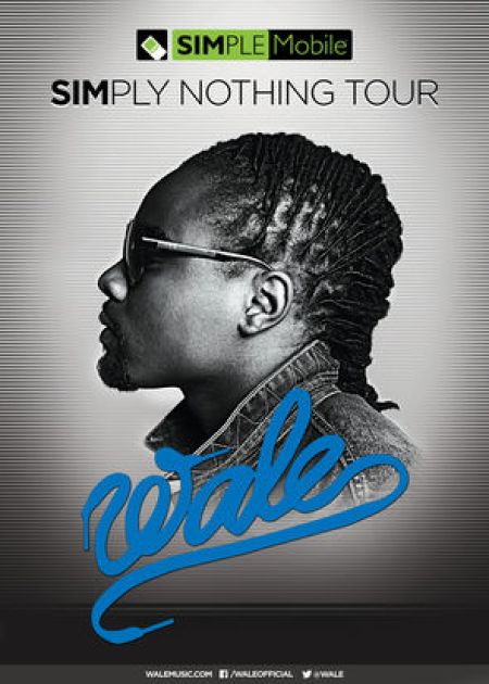 Wale - Simply Nothing Tour