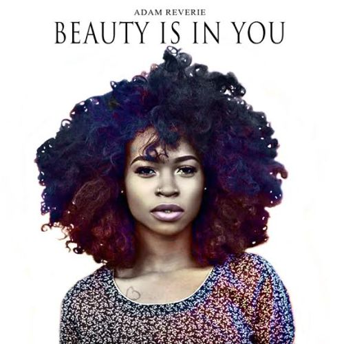 Adam Reverie Beauty Is In You