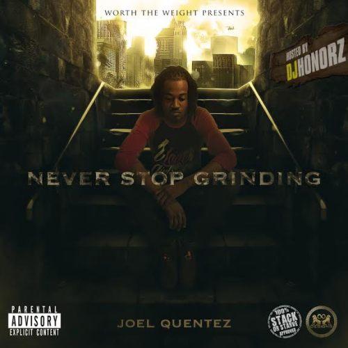 Joel Quentez Never Stop Grinding