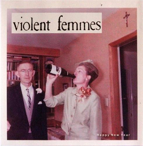 Violent Femmes - Love Love Love Love Love