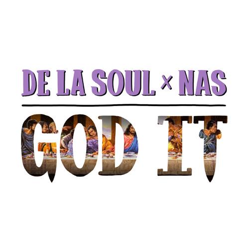 De La Soul Nas God It