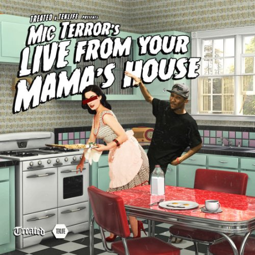 Mic Terror Live From Your Mama's House