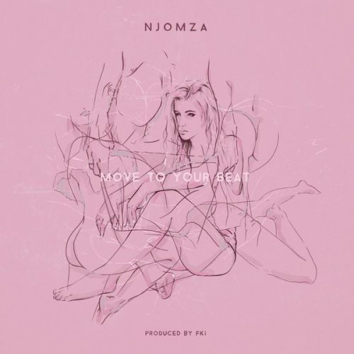 Njomza Move To Your Beat