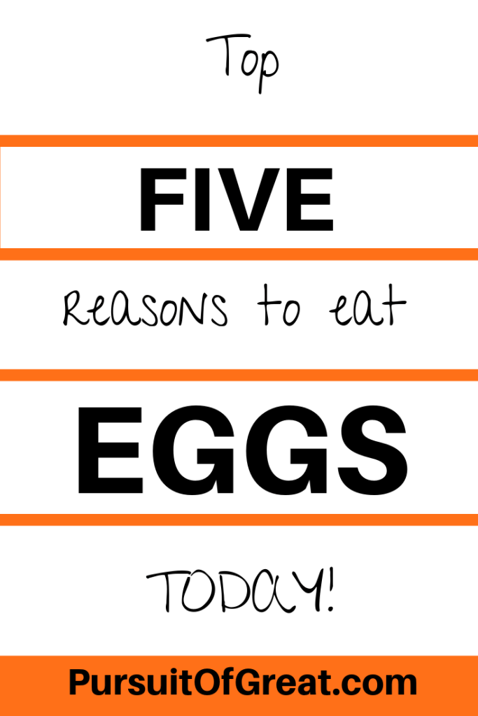 Top 5 reasons to eat eggs today