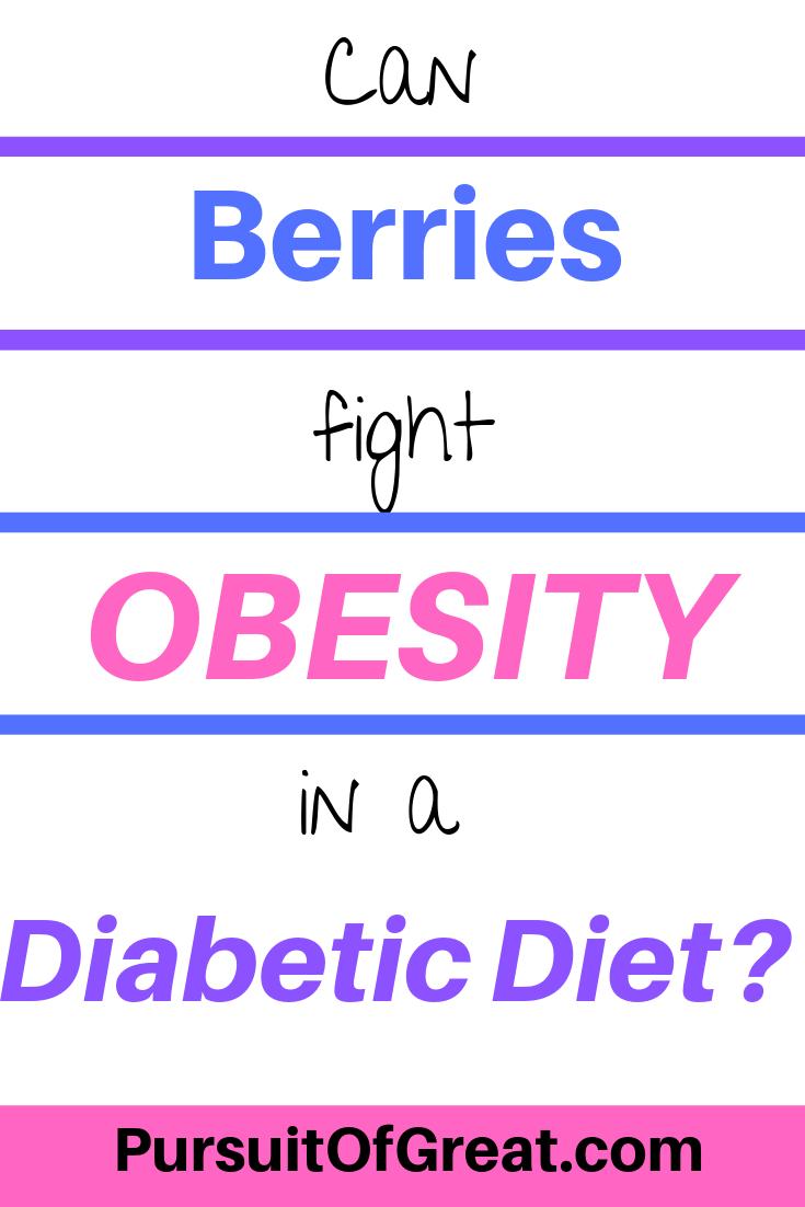Can berries fight obesity in a diabetic diet? #diabetesdiet #diabetesinformation #naturalremedies #naturalhealth