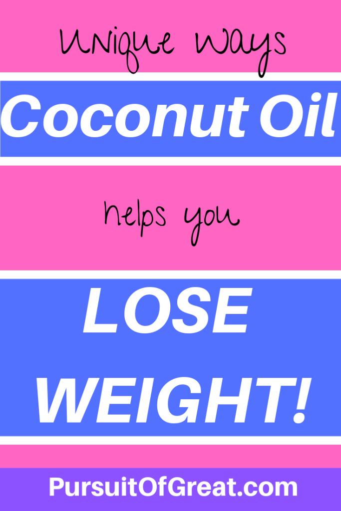 Unique ways coconut oil helps you lose weight #loseweightideas #weightlossplans #coconutoil #coconutoiluses