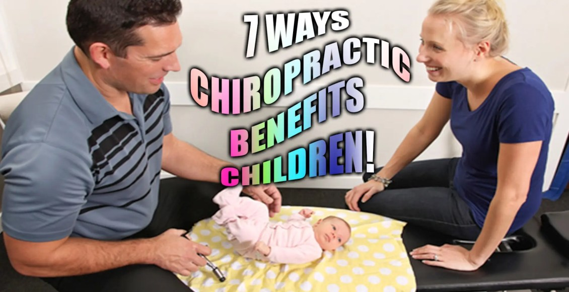 7 ways chiropractic benefits children el paso tx.