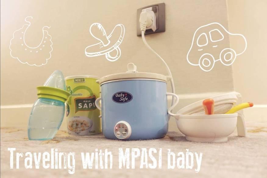 Traveling dengan MPASI Baby?! No Worries!!