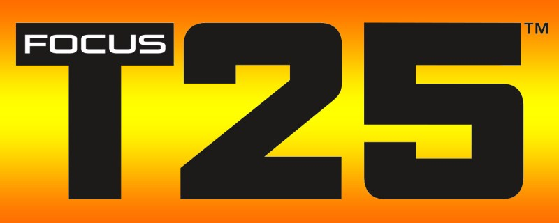 Focus T25 - Put Yourself First