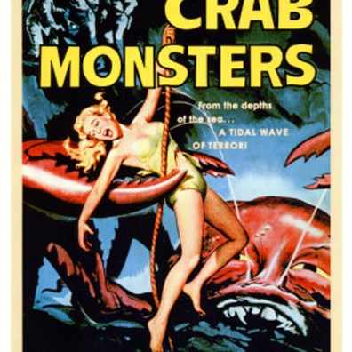 Old-Horror-Films-Retro-Film-Posters-Attack-Of-The-Crab-Monsters