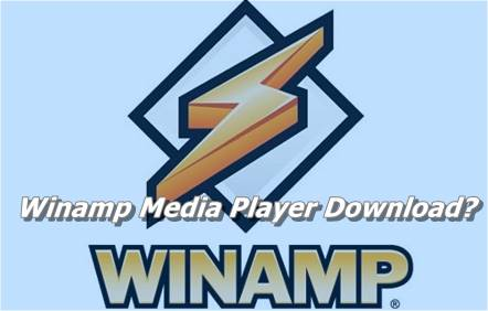 Winamp Media Player Download