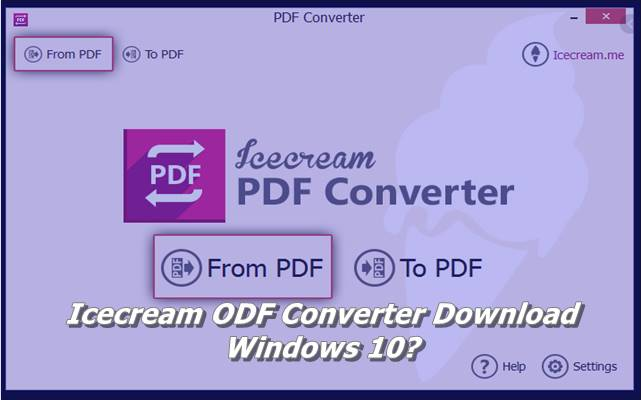 Icecream ODF Converter Download Windows 10