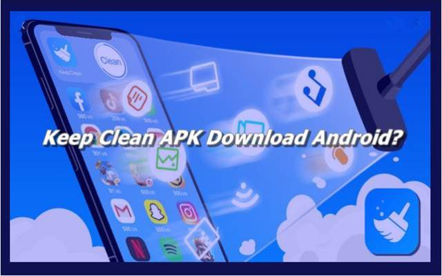 Keep Clean APK Download Android