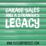 Garage Sales and a Stranger's Legacy