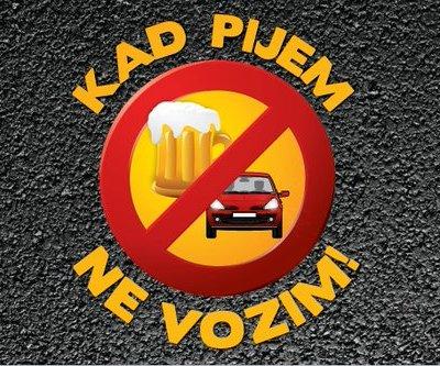 """Počela kampanja """"Kad pijem ne vozim"""", policija najavljuje preventivne i represivne aktivnosti"""