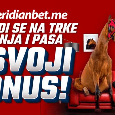 U Meridianu kladi se na trke konja i pasa i uzmi bonus!
